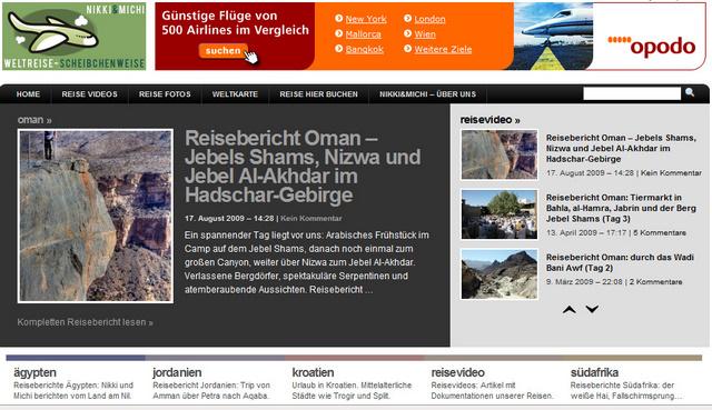 NikkiundMichi.de: die Website ist jetzt IVW/AGOF verpixselt und unterliegt so einer unabhängigen Kontrolle der Klickzahlen. Die Reiseberichte stehen unter dem Motto: Weltreise scheibchenweise...